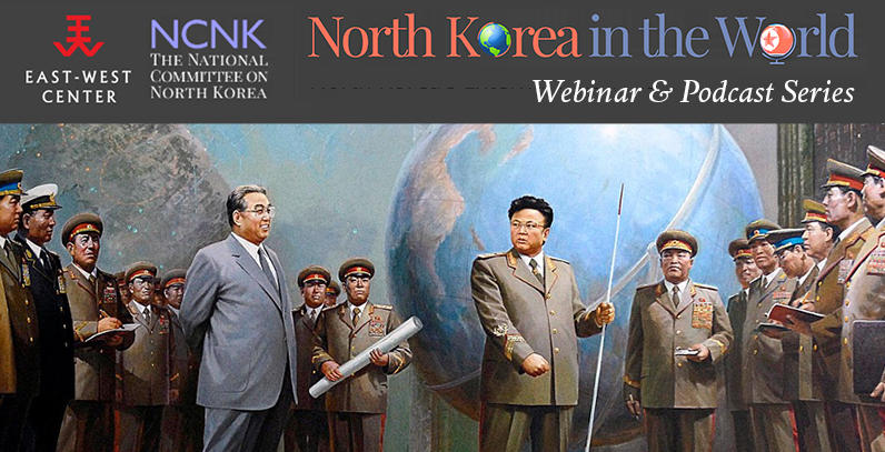 North Korea in the World Webinar and Podcast Series: photo of Kim Il Sung and Kim Jong Il among soldiers in front of a globe