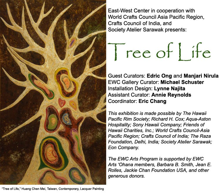 Arts exhibition tree of life east west center www for What is the meaning of the tree of life jewelry