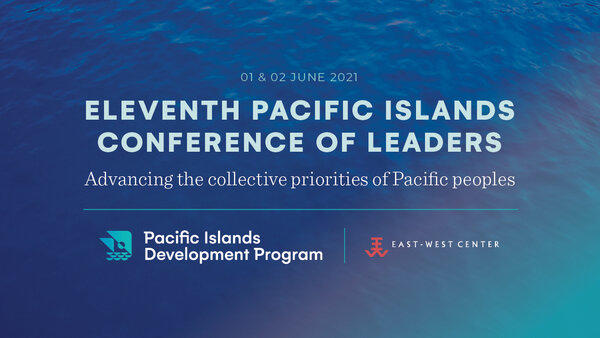 Eleventh Pacific Islands Conference of Leaders 2021
