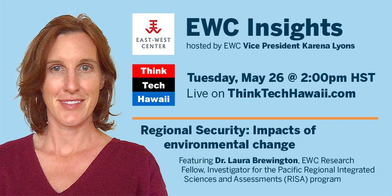 Dr. Laura Brewington on East-West Center Insights