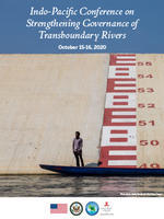 Indo-Pacific Conference on Strengthening Governance of Transboundary Rivers Report