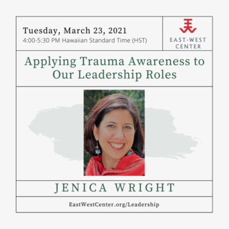 Applying Trauma Awareness to our Leadership Roles