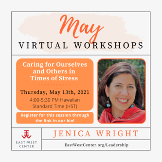 Caring for Ourselves and Others During Times of Stress flyer
